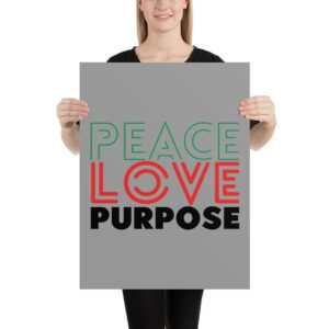Read more about the article Peace Love Purpose, Cool Statement – Poster – 18×24