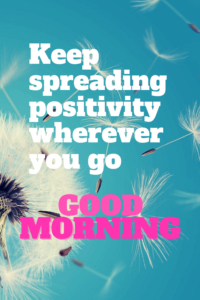 Read more about the article Positive good morning quotes with images