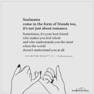 Read more about the article Soulmates Come In The Form Of Friends Too