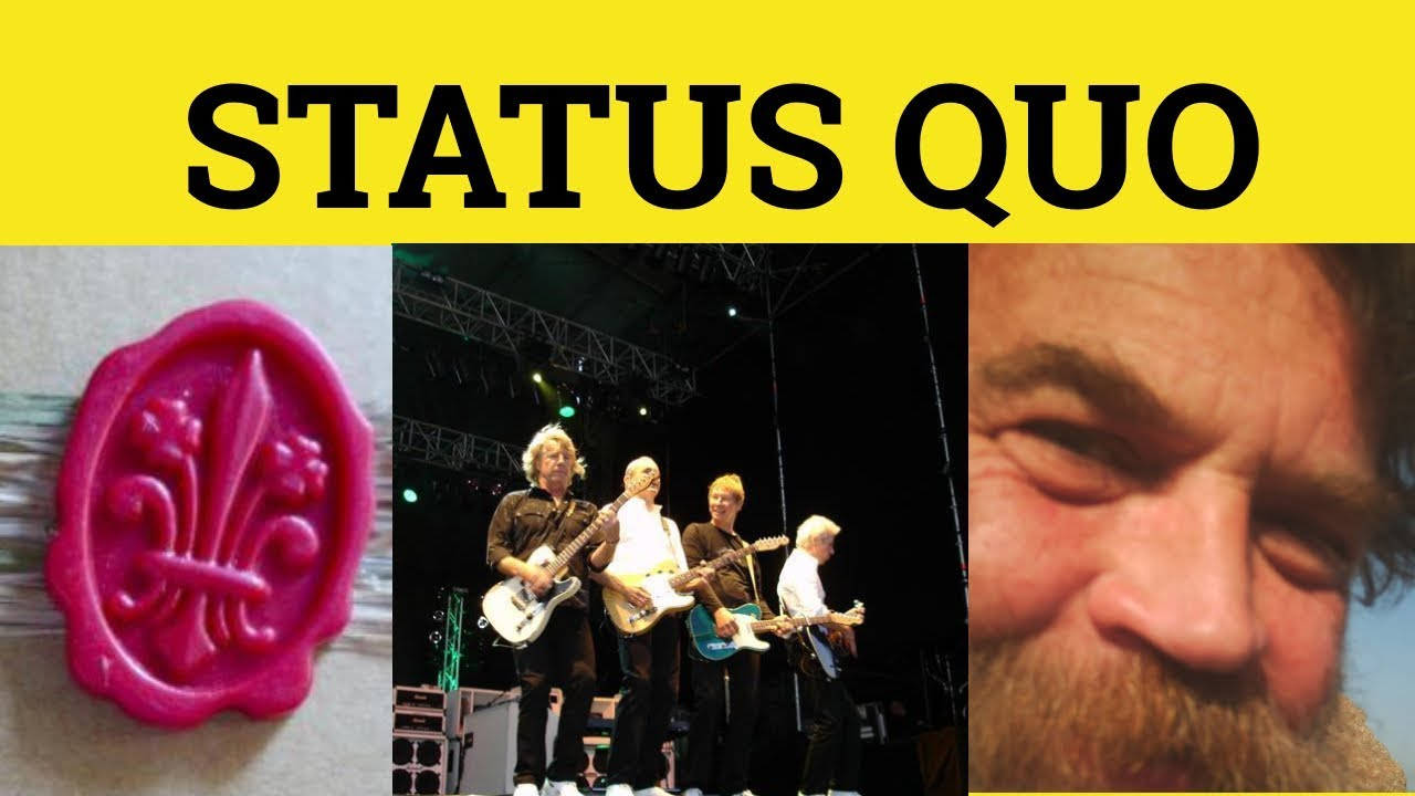 You are currently viewing 🔵 Status Quo – Status Quo Meaning – Status Quo Examples – Latin in English