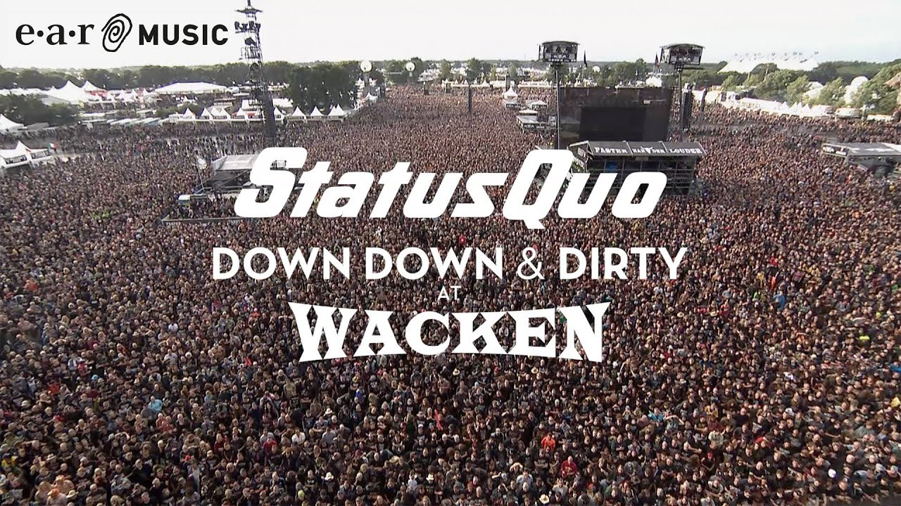 """You are currently viewing Status Quo """"In The Army Now"""" (Live at Wacken 2017) – from """"Down Down & Dirty At Wacken"""""""