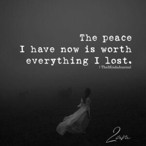 Read more about the article The Peace I Have Now Is Worth