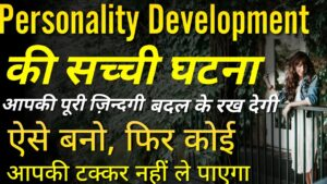 Top 7 Life lessons   Personality development tips   Inspirational quotes   Motivational videos hindi