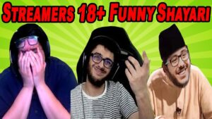 Read more about the article Top Streamers Most Funny 18+ Shayari Moments