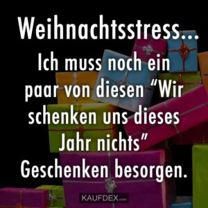 Read more about the article Weihnachtsstress…   Kaufdex