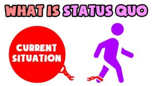 Read more about the article What is Status Quo   Explained in 2 min