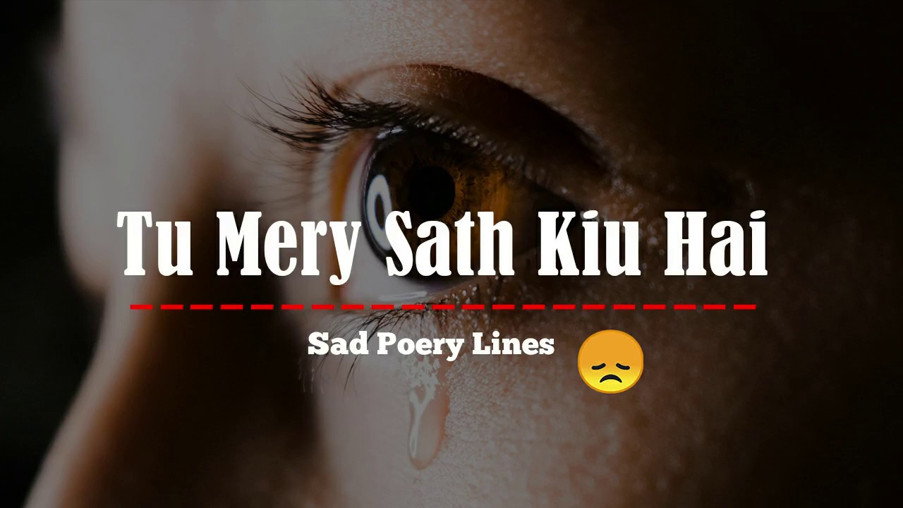 You are currently viewing very sad 2 line shayari   Two Line Shayari – Urdu Poetry   Urdu-Hindi Poetry –  Broken heart Poetry