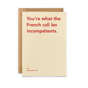 Read more about the article 'You're What The French Call Les Incompetents' Christmas Card
