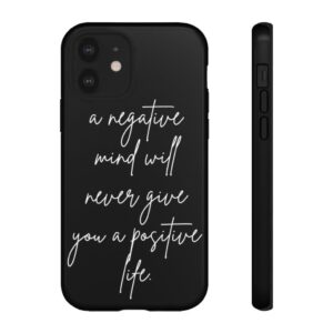 Read more about the article A Negative Mind Quote Typography iPhone Case – iPhone 12 / Glossy