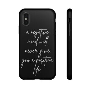 Read more about the article A Negative Mind Quote Typography iPhone Case – iPhone X / Matte