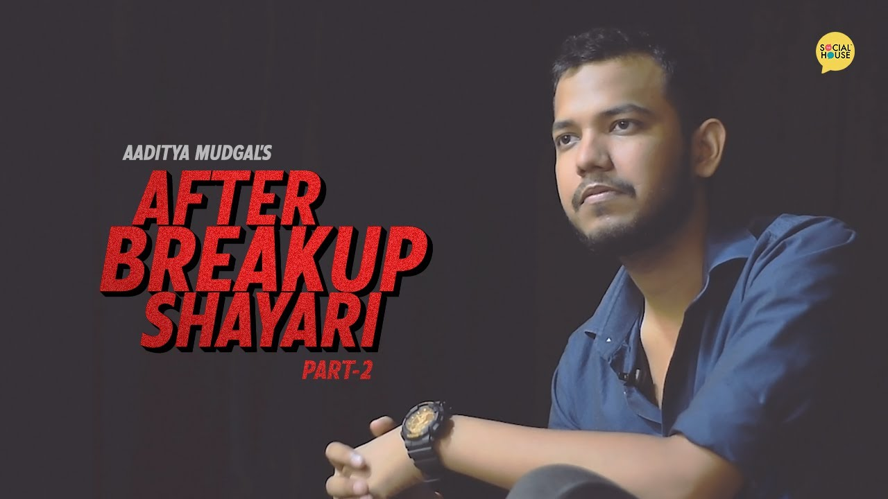 You are currently viewing After Breakup Shayari (Part-2)   Aaditya Mudgal   HeartBroken   The Social House Poetry   Whatashort