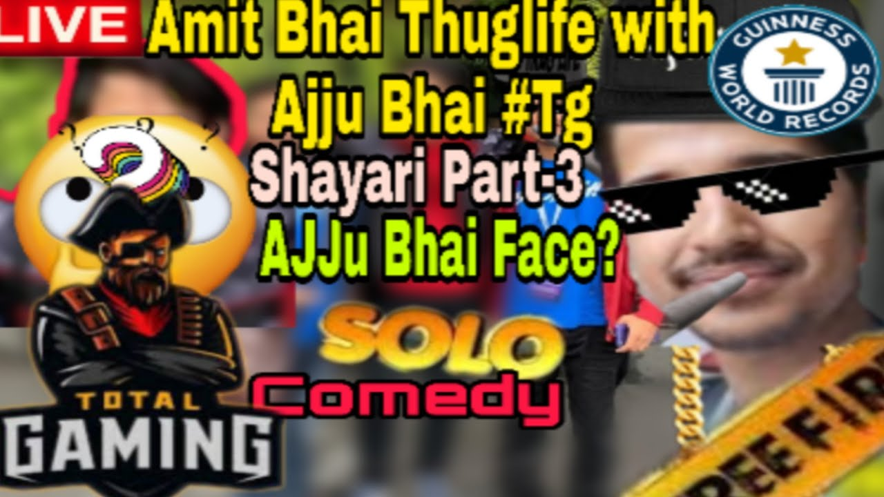 You are currently viewing Ajju Bhai Shayari Video  And Face  Revel   Part-3 Desi Gamer Amit Bhai#1Thuglife World no 1 comedy  
