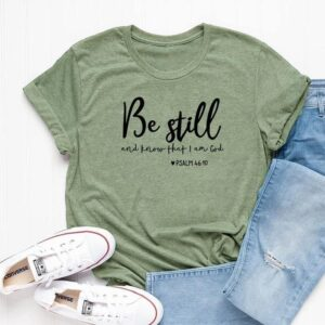 Read more about the article Be Still And Know That I Am God – Women Christian T shirts in s, m, l & colors of red, white & black – Gray / XXL