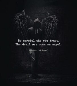 Read more about the article Be careful who you trust. The devil vas once an angel. – iFunny :)