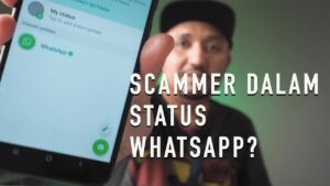 Read more about the article Bukti tentang scammer pada status Whatsapp