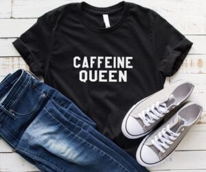 Read more about the article Caffeine queen Funny TShirt women shirt sayings novelty gift for women graphic tee shirts for teen Coffee lover Shirts for Women T-Shirts – Black / 3XL