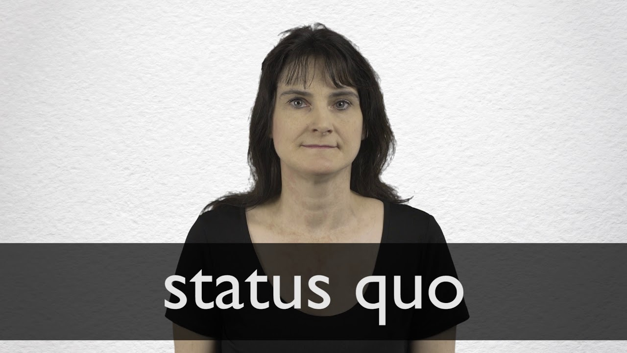 You are currently viewing How to pronounce STATUS QUO in British English