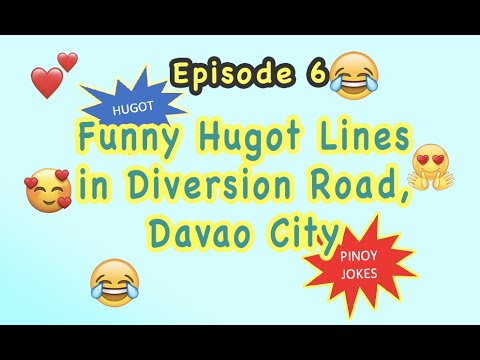 You are currently viewing Hugot Lines and Pinoy Jokes DAVAO DIVERSION ROAD (VIRAL Now)