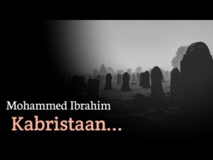 Read more about the article Kabristaan || By Mohammed Ibrahim #shayari #viral #status #poetry #kabristaan
