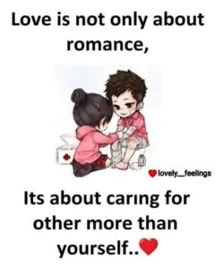 Read more about the article Love is not only about romance, its about caring for other more than yourself