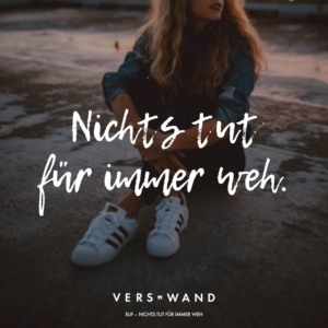 Read more about the article Nichts tut für immer weh. – VISUAL STATEMENTS®