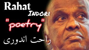 Read more about the article Rahat indori poetry   Rahat indori shyari   Rahat indori shayari   Qazi Muhammad Kashif  