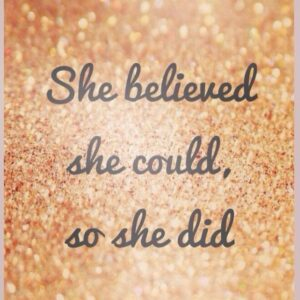 Read more about the article She believed she could so she did x