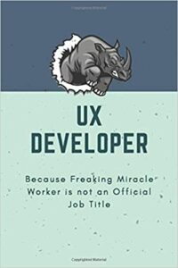 Read more about the article UX Developer Because Freaking Miracle Worker is not an Official Job Title: Blank Lined Journal Coworker Notebook Funny Office Journals Gag Holiday … Journals to Write in for Best Friends