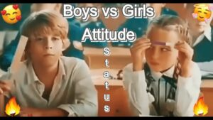 Read more about the article WhatsApp Status 191:- 🔥 Boys vs Girls Attitude Status 🥰 New Attitude Status ❤ Boys Whatsapp Status 🔥
