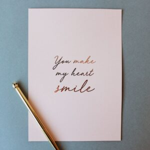 Read more about the article 'You make my heart smile' foil print – Gold / Blush