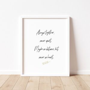 Read more about the article Always Together Friendship Quote Print – A3