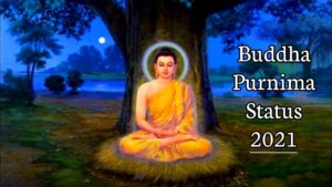 Read more about the article Buddha Purnima 2021 || Buddha Jayanti Status || Buddha Purnima Status