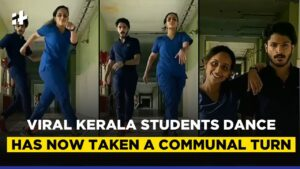 Read more about the article Dance Jihad? Viral Video Of Kerala Medical Students Dancing Has Now Taken A Communal Turn