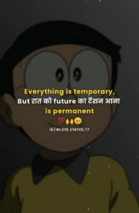 Read more about the article Everything is temporary, But रात को future की tension आना is parmanent. #शायरांश