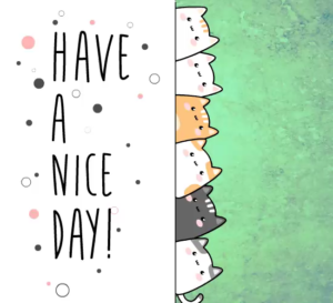 Read more about the article Have a Nice Day Cat Song!