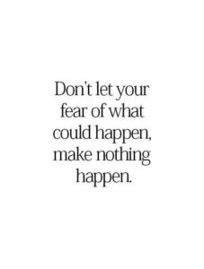 Read more about the article Overcoming Fear Quotes