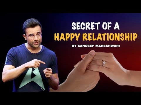 You are currently viewing Secret of a Happy Relationship – By Sandeep Maheshwari I Hindi