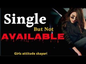 Read more about the article Single girls attitude status   girl  attitude whatsapp status   attitude shayari for girls attitude