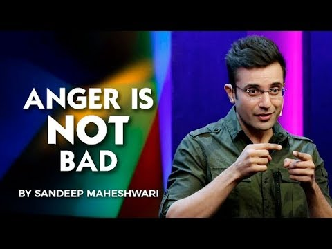 You are currently viewing The Positive Side of Anger – By Sandeep Maheshwari I Hindi