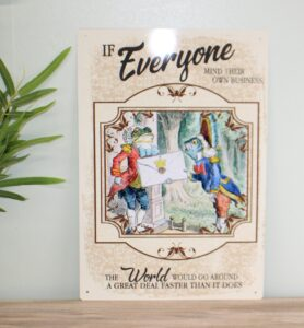 Read more about the article Vintage Metal Sign – Alice In Wonderland – Everyone Mind Their Own Business