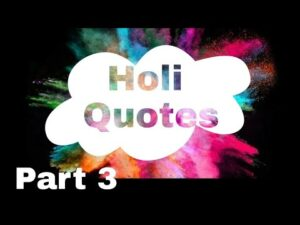 Read more about the article Holi Slogan & Quotes in Hindi    होली के नारे   Part 3
