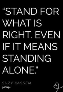 Read more about the article 27 Inspirational Quotes To Live By That Remind You To Always Stand Up For The Truth