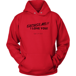 Read more about the article Excuse Me I Love You Funny Hoodies – Unisex Hoodie / Red / 4XL
