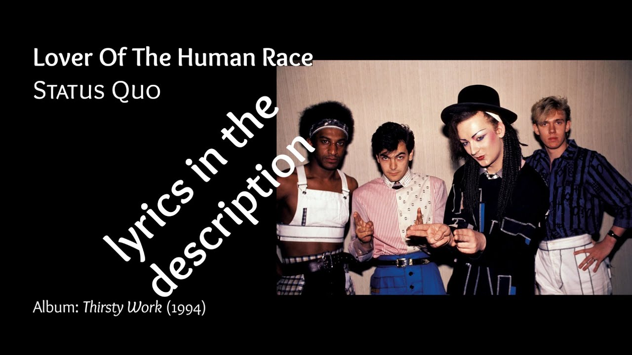 You are currently viewing Lover Of The Human Race (Status Quo) +Lyrics