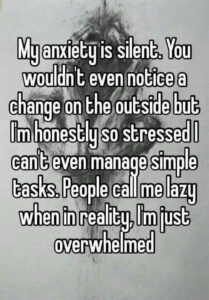 Read more about the article My anxiety can be silent.