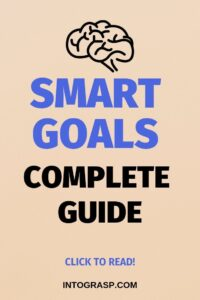 Read more about the article SMART Goals Complete Guide (Boost Goal-Setting 117%)   Intograsp