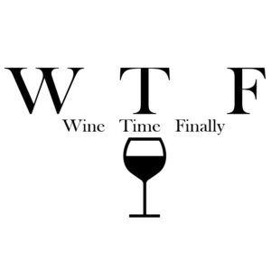 Read more about the article SP-00883-Funny WTF Wine Time Finally Parody Alcohol Vinyl St