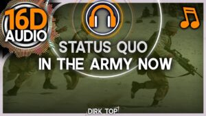 Read more about the article Status Quo – In The Army Now (16D Music   Better than 8D AUDIO) – Surround Sound 🎧