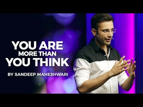 You are currently viewing You Are More Than You Think – By Sandeep Maheshwari I Hindi